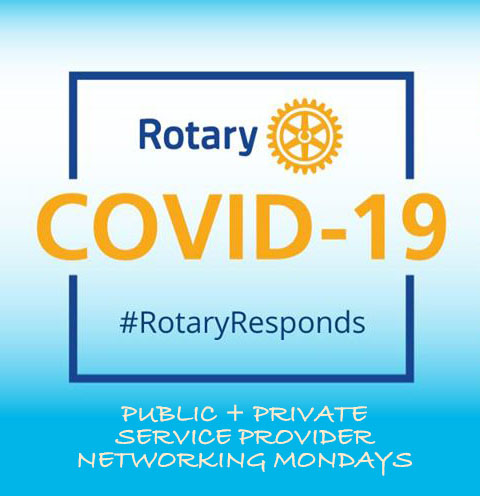 #RotaryResponds Monday Networking Update, June 8