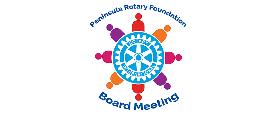Peninsula Rotary Foundation Board Meeting